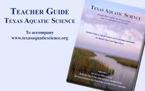 Teachers Guide to Texas Aquatic Science by Sandra Johnson to accompany the water science textbook Texas Aquatic Science by Rudolph Rosen
